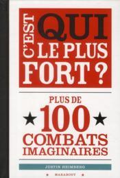 C'Est Qui Le Plus Fort? - Couverture - Format classique
