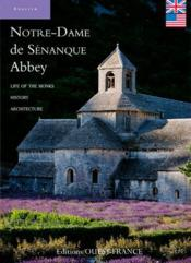 Vente  Notre-Dame de Sénanque abbey ; life of the monks, history, architecture  - Xxx - Collectif