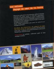Les volcans ; voyage au centre de la Terre - 4ème de couverture - Format classique