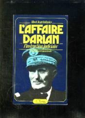 L Affaire Darlan. L Instruction Judiciare. - Couverture - Format classique