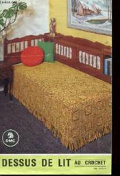 Brochure - Dessus De Lit Au Crochet + Revue Ouvrage Au Crochet N°15 - 22 Sets Et Napperons - Couverture - Format classique