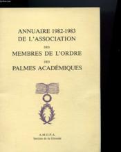 Annuaire 1982 - 1983 De L'Association Des Membres De L'Ordre Des Palmes Academiques - Couverture - Format classique