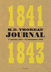 Vente  Journal 1841-1843 ;1er janvier 1841 - 21 novembre 1843  - Henry David Thoreau