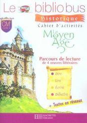 CM1, CM2 ; le Moyen-âge ; cahier d'activités - Intérieur - Format classique