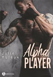 Vente  Alpha player  - Julie Huleux