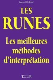 Les runes ; les meilleures méthodes d'interprétation - Couverture - Format classique