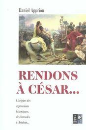Rendons A Cesar - Intérieur - Format classique