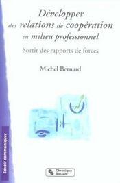 Développer des relations de coopération en milieu professionnel ; sortir des rapports de forces - Intérieur - Format classique
