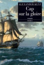 Cap Sur La Gloire - Couverture - Format classique