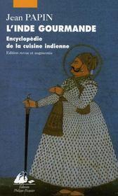 L'Inde gourmande ; encyclopedie de la cuisine indienne - Intérieur - Format classique