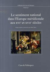 Le sentiment national dans l'europe méridionale aux xvi et xvii siècles - Intérieur - Format classique