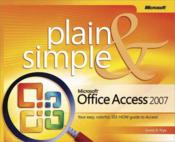 Vente livre :  Microsoft Office Access 2007 Plain and Simple  - Curtis D. Frye