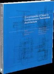 Vente  Encyclopedia of detail in contemporary residential architecture  - Virginia Mcleod