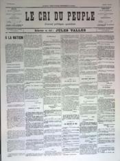 Cri Du Peuple (Le) N°67 du 07/05/1871 - Couverture - Format classique