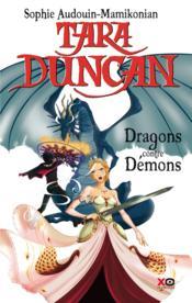 Tara Duncan t.10 ; dragons contre démons - Couverture - Format classique