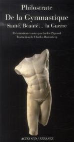 De la gymnastique ; de Philostrate à Mercuriale - Couverture - Format classique