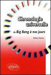 Chronologie Universelle Du Big Bang A Nos Jours - Intérieur - Format classique