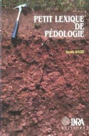 Petit Lexique De Pedologie - Couverture - Format classique