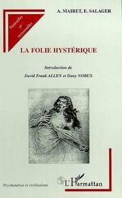 La folie hystérique - Intérieur - Format classique