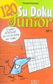 120 Sudoku Junior T.1 - Intérieur - Format classique