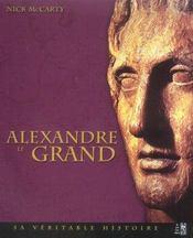 Alexandre le Grand. sa véritable histoire - Intérieur - Format classique