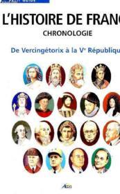 L'histoire de france ; chronologie ; de vercingétorix à la Vème république - Couverture - Format classique
