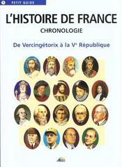 L'histoire de france ; chronologie ; de vercingétorix à la Vème république - Intérieur - Format classique