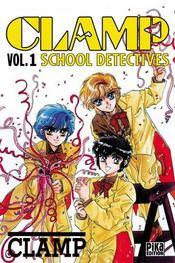 Clamp school detectives t.1 - Intérieur - Format classique