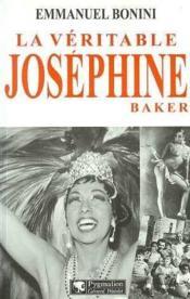 La Veritable Josephine Baker - Couverture - Format classique
