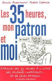 Les 35 Heures, Mon Patron Et Moi - Intérieur - Format classique