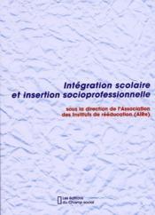 Intégration scolaire et insertion socioprofessionnelle - Couverture - Format classique
