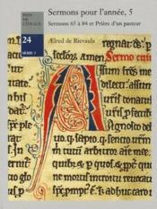 Sermons pour l'année t.5 ; sermons 65 à 84 et prière d'un pasteur - Couverture - Format classique