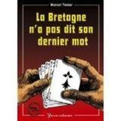La Bretagne N'A Pas Dit Son Dernier Mot - Couverture - Format classique