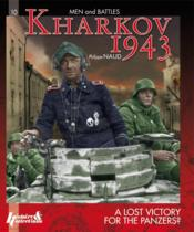 Vente livre :  Kharkov 1943 ; a lost victory for the panzers ?  - Philippe Naud