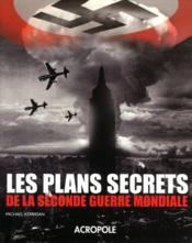Vente  Les plans secrets de la Seconde Guerre mondiale  - Michael Kerrigan