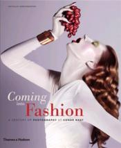 Coming Into Fashion - A Century Of Photography At Conde Nast /Anglais - Couverture - Format classique
