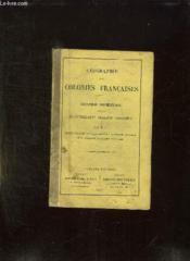 Geographie Des Colonies Francaises. Cours Special Pour L Enseignement Primaire Superieur. - Couverture - Format classique
