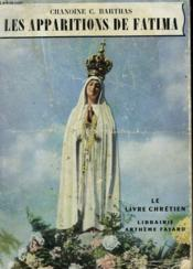 Les Apparitions De Fatima. Le Livre Chretien N° 6. - Couverture - Format classique