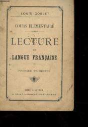 Cours Elementaire - Lecture Et Langue Francaise - Premier Trimestre - Couverture - Format classique