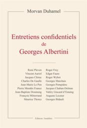 Entretiens confidentiels de Georges Albertini - Couverture - Format classique