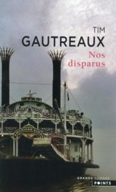 Vente  Nos disparus  - Tim Gautreaux