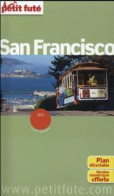Vente livre :  GUIDE PETIT FUTE ; CITY GUIDE ; San Francisco ; édition 2016  - Collectif Petit Fute