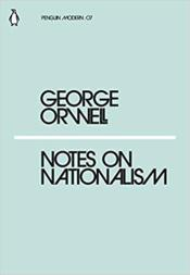 Vente  Notes on nationalism  - George Orwell