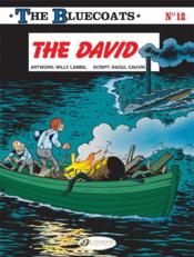 Vente livre :  The Bluecoats T.12 ; the David  - Willy Lambil - Raoul Cauvin