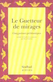 Le guetteur de mirages ; cinq poemes preislamiques - Intérieur - Format classique