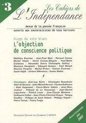 Les cahiers de l'indépendance t.3 ; éloge du vote blanc - Intérieur - Format classique