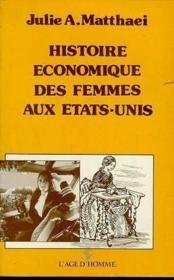 Histoire Economique Femmes Aux Usa - Couverture - Format classique