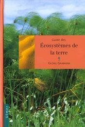 Guide Des Ecosystemes De La Terre - Intérieur - Format classique