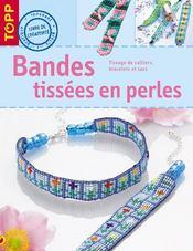 Bandes tissees en perles - Intérieur - Format classique