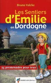 Les Sentiers D'Emilie ; Emilie Dordogne - Intérieur - Format classique